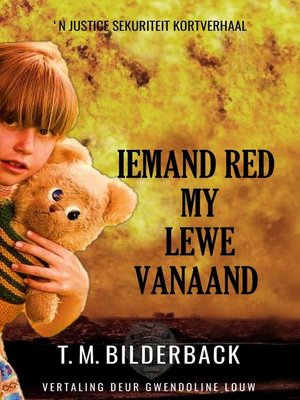 cover image of Iemand red my lewe vanaand--'n Justice Sekuriteit kortverhaal