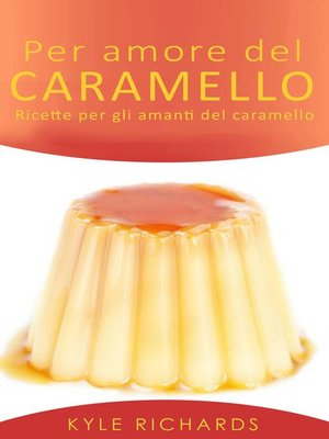 cover image of Per Amore Del Caramello
