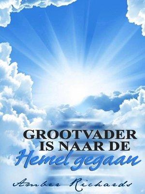 cover image of Grootvader is naar de Hemel gegaan