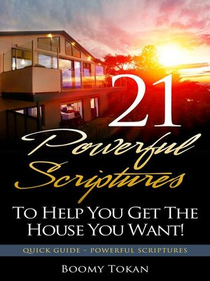 cover image of 21 Escrituras Poderosas Para Ayudarle A Obtener La Casa Que Quiere