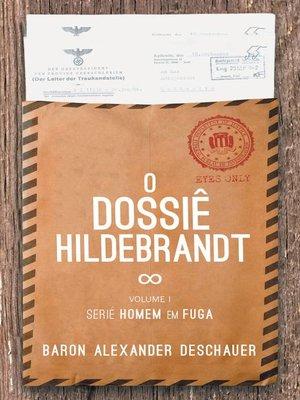 cover image of O Dossiê Hildebrandt