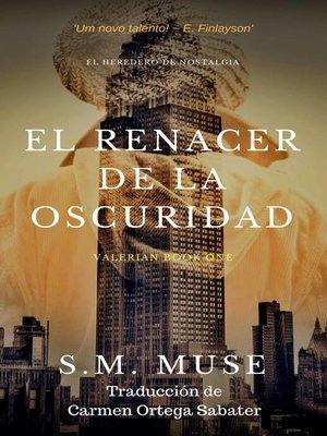 cover image of El heredero de Nostalgia--El renacer de la oscuridad