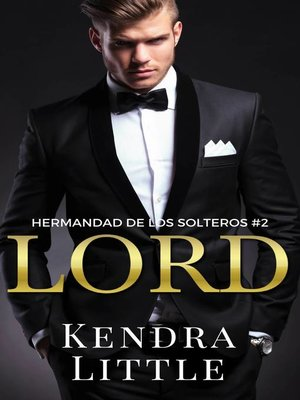 cover image of Lord (Hermandad de los Solteros, Libro 2)