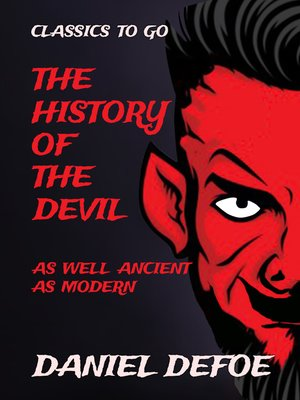 cover image of The History of the Devil as well Ancient as Modern