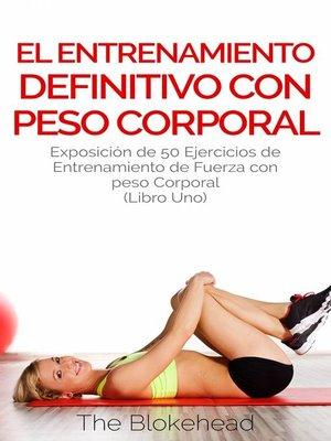 cover image of El entrenamiento  definitivo con peso corporal