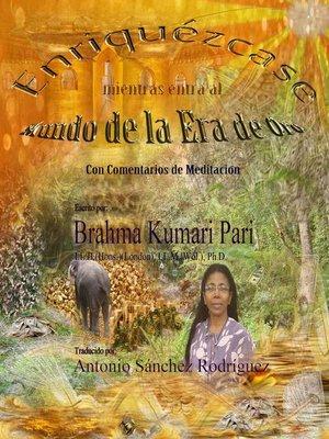 cover image of Enriquézcase mientras entra al Mundo de la Era de Oro (Con Comentarios de Meditación)