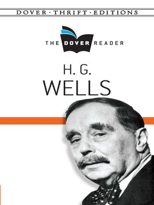 cover image of H. G. Wells the Dover Reader