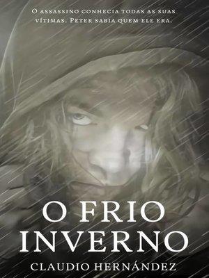 cover image of O frio inverno