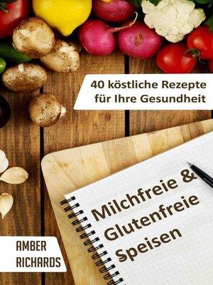 cover image of Milchfreie & Glutenfreie Speisen