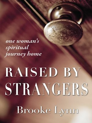cover image of Raised by Strangers