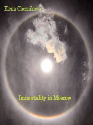 cover image of Immortality in Moscow
