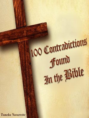 cover image of 100 Contradictions Found in the Bible