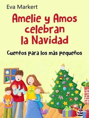 cover image of Amelie y Amos celebran la Navidad
