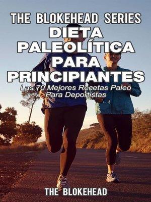 cover image of Dieta paleolítica para principiantes--Las 70 mejores recetas paleo para deportistas