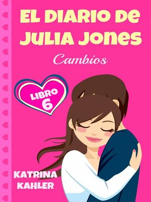 cover image of El Diario de Julia Jones, Libro 6--Cambios