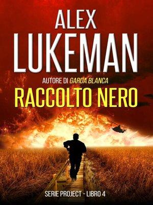 cover image of Raccolto Nero