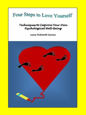 cover image of Four Steps to Love Yourself. Techniques to Improve Your Own Psychological Well-Being