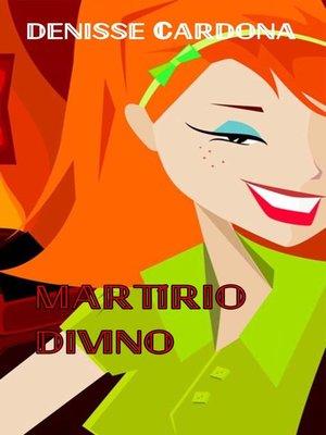 cover image of Martírio Divino