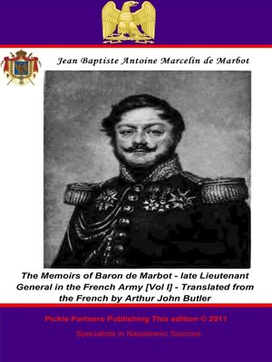 cover image of The Memoirs of Baron de Marbot - Late Lieutenant General in the French Army, Volume 2