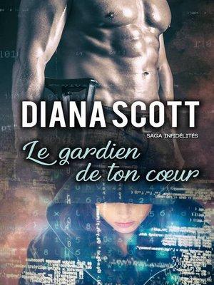 cover image of Le Gardien de Ton Coeur