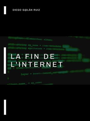 cover image of La fin de l'internet