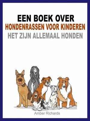 cover image of Een boek over hondenrassen voor kinderen