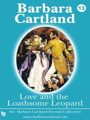 cover image of Love and the Loathsome Leopard