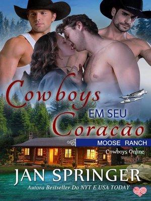 cover image of Cowboys em seu Coração