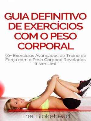 cover image of Guia Definitivo de Exercícios com o Peso Corporal