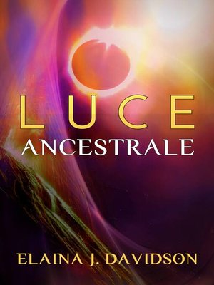 cover image of Luce Ancestrale