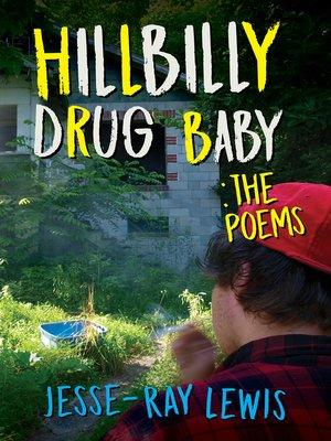 cover image of Hillbilly Drug Baby
