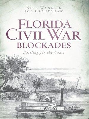 cover image of Florida Civil War Blockades