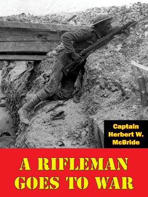 cover image of A Rifleman Goes to War