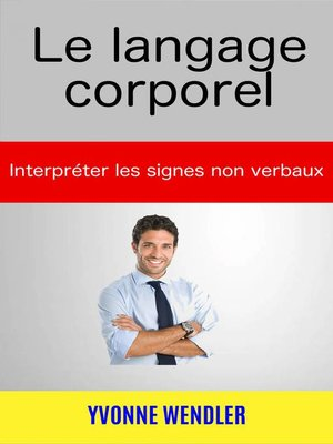 cover image of Le langage corporel
