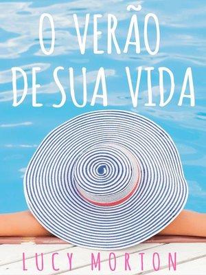 cover image of O VERÃO DE SUA VIDA