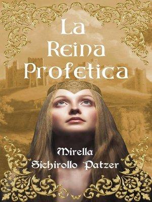 cover image of LA REINA PROFETICA