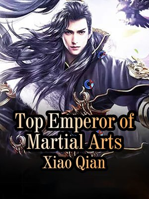 cover image of Top Emperor of Martial Arts