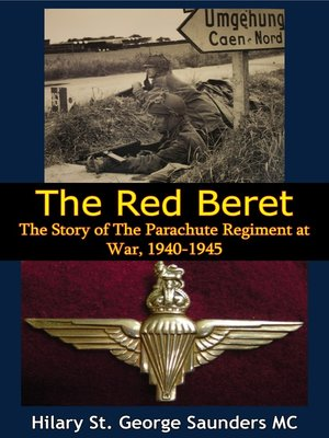 cover image of The Red Beret; the Story of the Parachute Regiment at War, 1940-1945