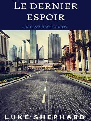 cover image of Le dernier espoir