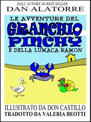 cover image of Le avventure del Granchio Pinchy e della Lumaca Ramon