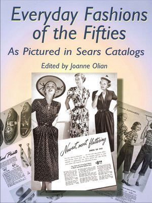 cover image of Everyday Fashions of the Fifties as Pictured in Sears Catalogs