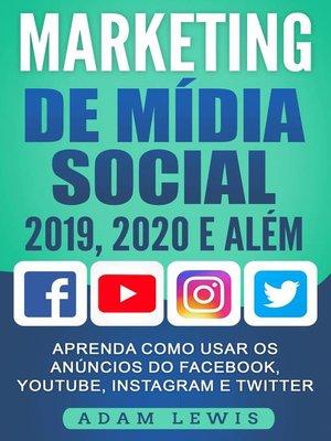 cover image of Marketing de Mídia Social 2019, 2020 e Além