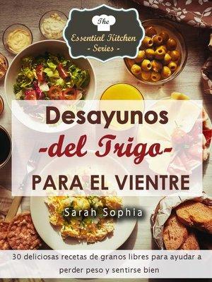 cover image of Desayunos del Trigo para el Vientre