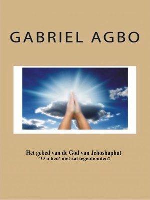 cover image of Het gebed van de God van Jehoshaphat 'O u hen' niet zal tegenhouden?