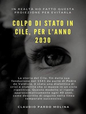 cover image of Colp[o Di Stato in Cile, Per L'Anno 2030