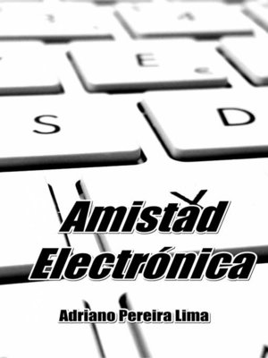 cover image of Amistad Electrónica