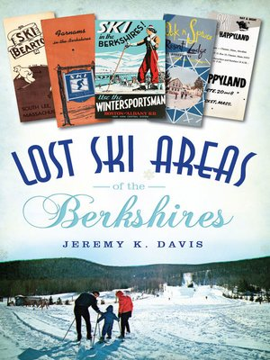 cover image of Lost Ski Areas of the Berkshires