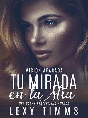 cover image of Tu Mirada en la Mía