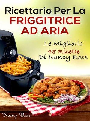 cover image of Ricettario Per La Friggitrice Ad Aria