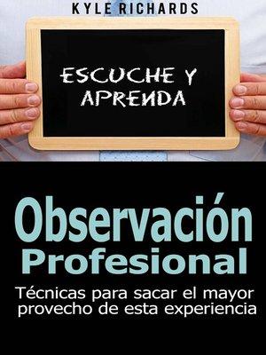 cover image of Observación Profesional